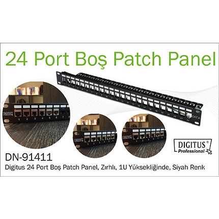 DIGITUS DN-91411 MODULER UTP/FTP CAT6/CAT6A 24 PORT BOŞ 1U ZIRHLI PATCH PANEL