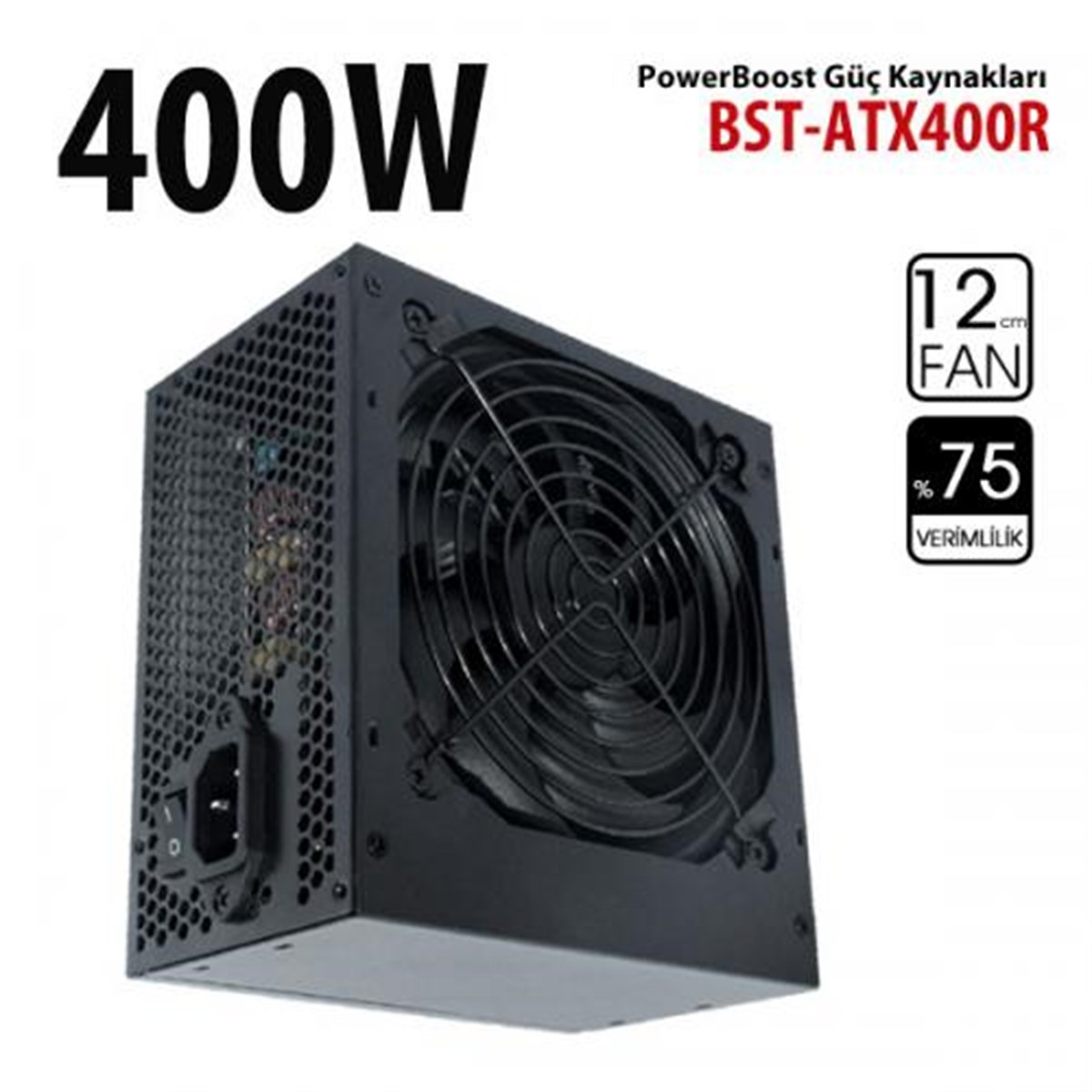 POWER BOOST BST-ATX400R 400W 12cm FANLI POWER SUPPLY KUTULU
